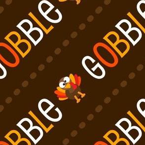 Thanksgiving  Turkey Gobble Gobble Thanksgiving Pattern Diagonal Brown