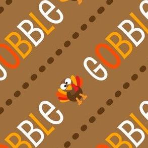 Thanksgiving  Turkey Gobble Til You Wobble Thanksgiving Pattern Diagonal Brown Fall Colors