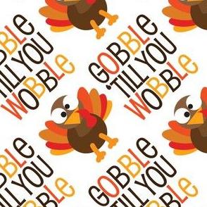 Thanksgiving  Turkey Gobble Til You Wobble Thanksgiving Pattern Diagonal