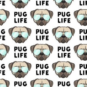 Pug Life - cute pug face - white w/glasses