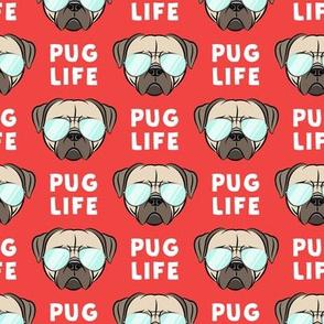 Pug Life - cute pug face - red w/ glasses
