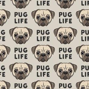 Pug Life - cute pug face - beige
