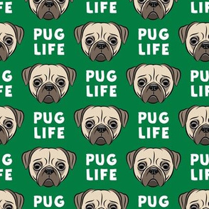 Pug Life - cute pug face - green