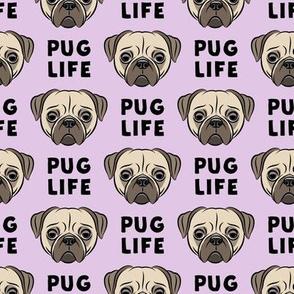 Pug Life - cute pug face - purple