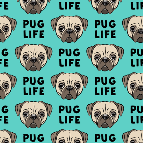 Pug Life - cute pug face - teal fabric by littlearrowdesign on Spoonflower - custom fabric