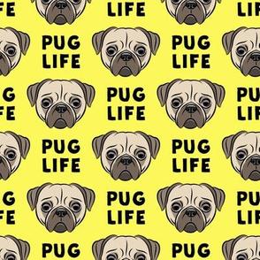 Pug Life - cute pug face - yellow