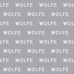 wolfe // on gray