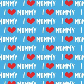 I love Mommy - blue