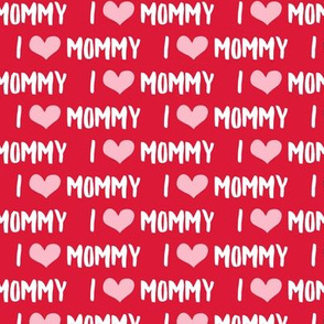 I love Mommy - red