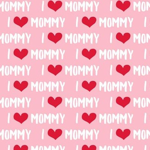 I love Mommy - pink
