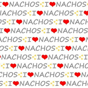 I Love Nachos