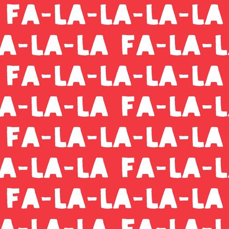 FA-LA-LA-LA-LA - red  - holiday fabric fabric by littlearrowdesign on Spoonflower - custom fabric
