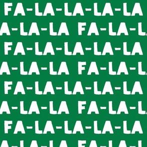 FA-LA-LA-LA-LA - green- holiday fabric