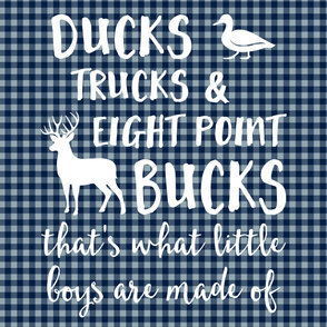 (2 yrds minky) Ducks, Trucks, & Eight Point Bucks that is what little boys are made of -  navy and dusty blue plaid