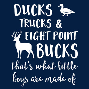 (2 yrds minky) Ducks, Trucks, & Eight Point Bucks that is what little boys are made of - navy