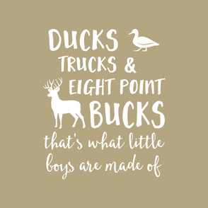 (Crib sheet layout) Ducks, Trucks, and Eight Point Bucks - what little boys are made of - tan