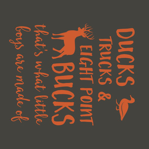 "(42"" yard panel) Ducks, Trucks, and Eight Point Bucks - what little boys are made of - orange brown"