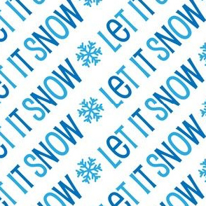 Christmas Let It Snow Cute Christmas Holiday Winter Blue 7-01