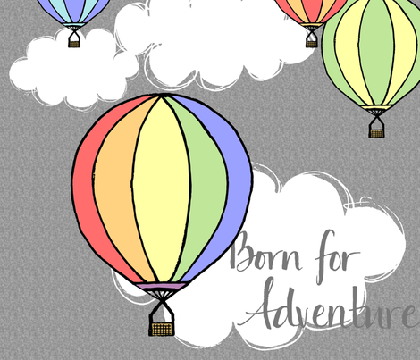 Born for Adventure Hot Air Balloons fabric by mamasbrush on Spoonflower - custom fabric