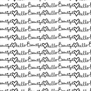 "4"" Hello Beautiful Quote Print Black & White"