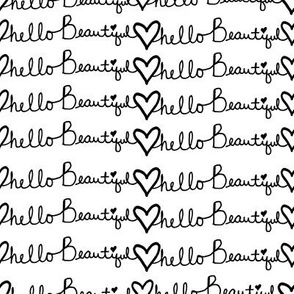 "8"" Hello Beautiful Quote Print Black & White"