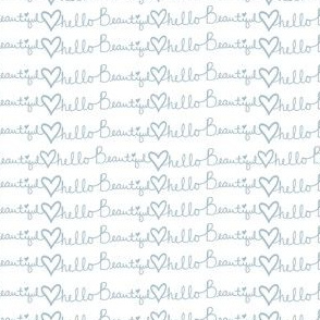 "4"" Hello Beautiful Quote Print Blue"