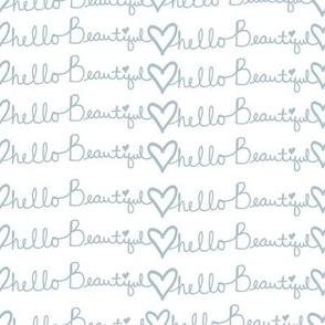"8"" Hello Beautiful Quote Print Blue"
