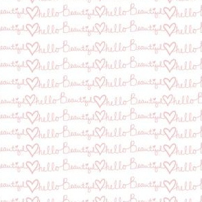 "4"" Hello Beautiful Quote Print Pink"