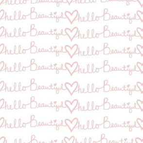 "8"" Hello Beautiful Quote Print Pink"
