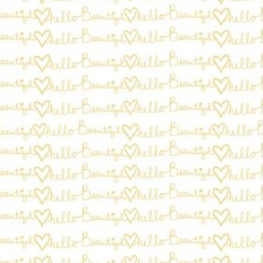 "4"" Hello Beautiful Quote Print Yellow"