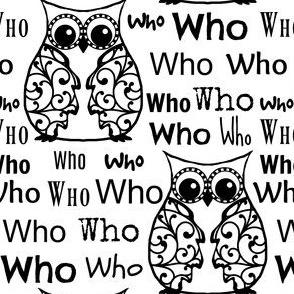 Who? Black & White Owl