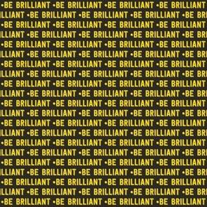 be brilliant micro | yellow black
