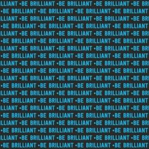be brilliant micro | blue black