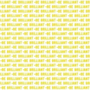 be brilliant micro | yellow white