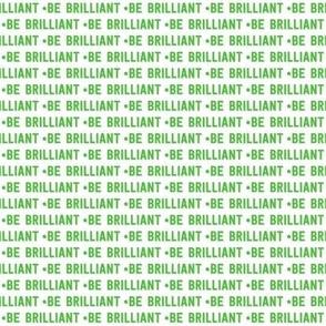 be brilliant micro | green white