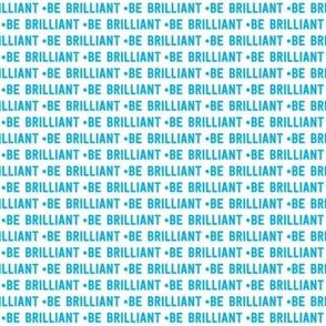 be brilliant micro | blue white