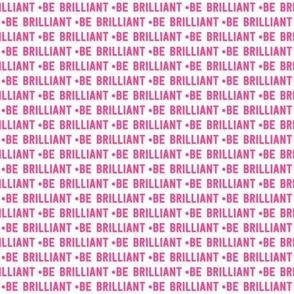 be brilliant micro | pink white