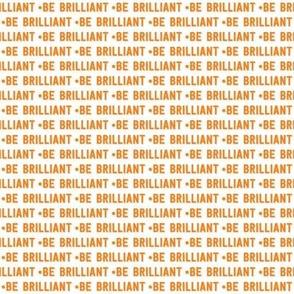be brilliant micro | orange white
