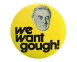 We-want-gough-2inch-white_thumb