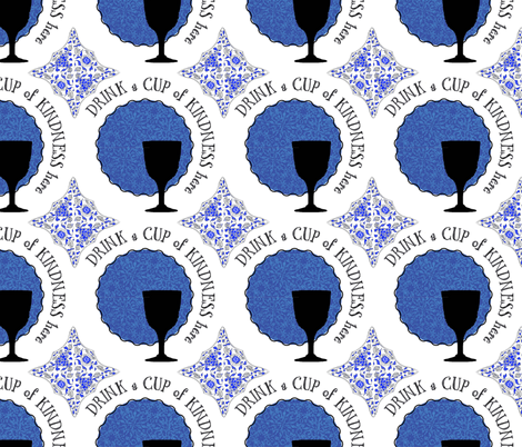 Drink a cup of kindness here fabric by jerseymurmurs on Spoonflower - custom fabric
