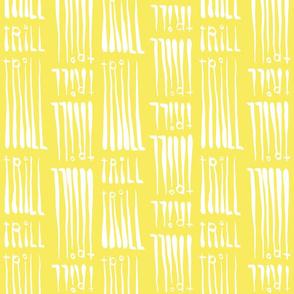 Trill Yellow Bidirectional