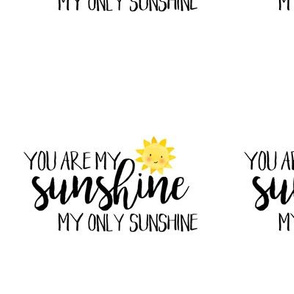 6 inch You are my sunshine - NO GUIDES