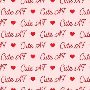 Cute AF - Red on Pink
