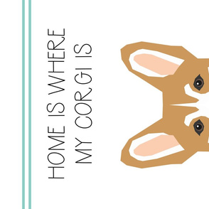 Corgi Tea Towel - Home is where my corgi is - corgi tea towel, dog tea towel, corgi kitchen towel, corgi dish towel, cute corgi dog, dog tea towel - pet friendly design