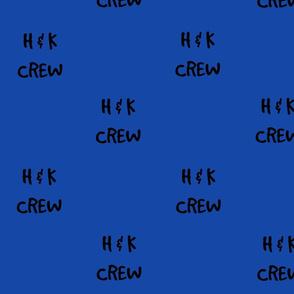 H&K Crew