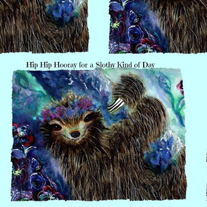 Hip Hip Hooray for a Slothy Kind of Day