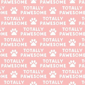 totally pawesome - pink
