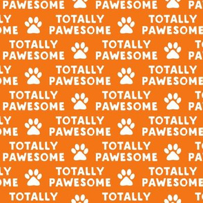 totally pawesome -  orange