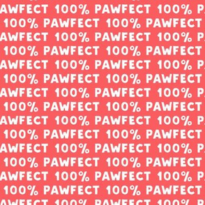 100% Pawfect - red