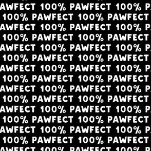 100% Pawfect - black